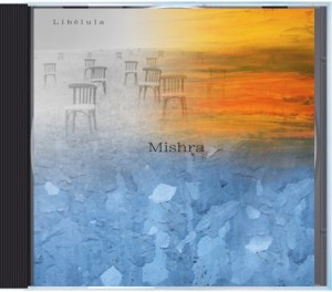 "Mishra ""Libelula"" released"