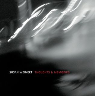New CD with Susan Weinert Global Players: Thoughts and Memories